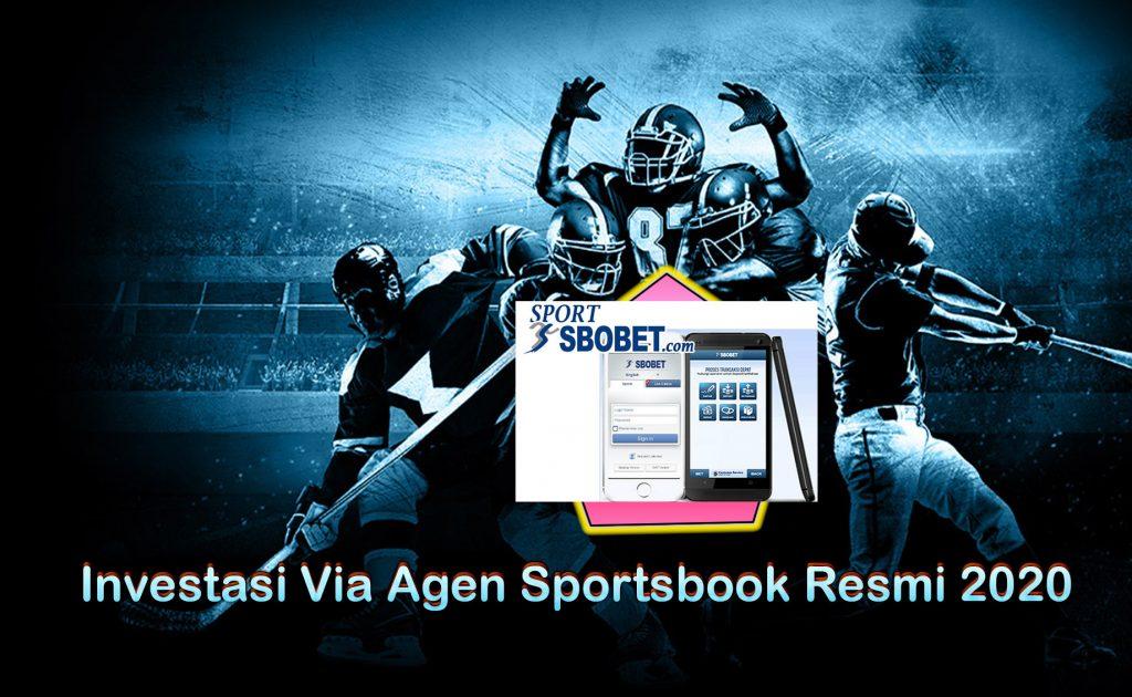 Investasi Via Agen Sportsbook Resmi 2020